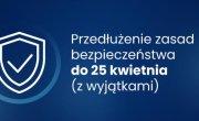Przedłużenie obostrzeń do 25.04.2021